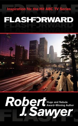 Photo de la couverture du Roman Flashforward de Robert J. Sawyer